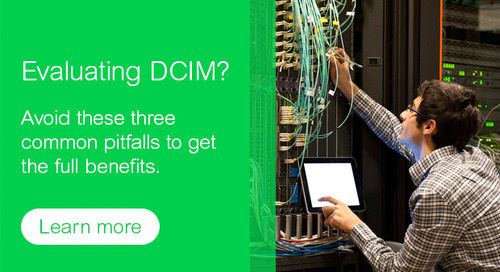 DCIM's Improvement to Workflow Processes is Key to Eliminating Data Center Challenges