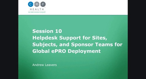 Helpdesk Support for Sites, Subjects, and Sponsor Teams for Global ePRO Deployment