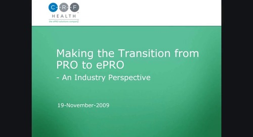 Making the Transition from PRO to ePRO: An Industry Perspective