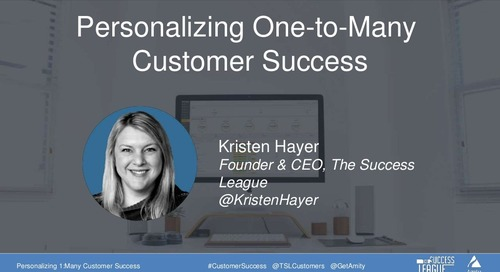 Personalizing a One-To-Many Customer Success Approach Slides