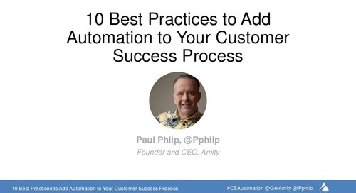 10 Best Practices to Add Automation to Your Customer Success Process Webinar Slides