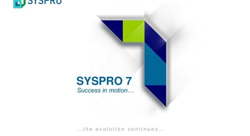SYSPRO ERP: Highlights of SYSPRO 7