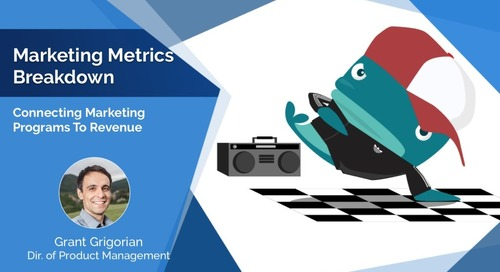 B2B Marketing Metrics Breakdown: Connecting Marketing Programs to Revenue  |  Engagio