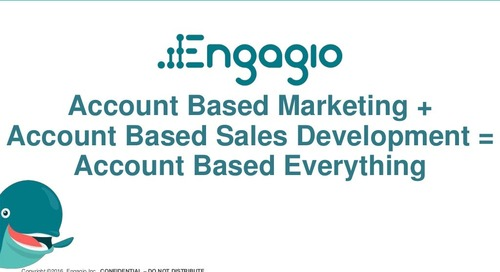 Account Based Marketing +  Account Based Sales Development =  Account Based Everything