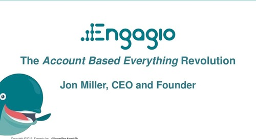 Engagio and Norwest Partners: Account Based Everything, Nov 2016