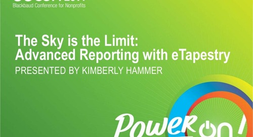 The Sky is the Limit: Advanced Reporting with eTapestry