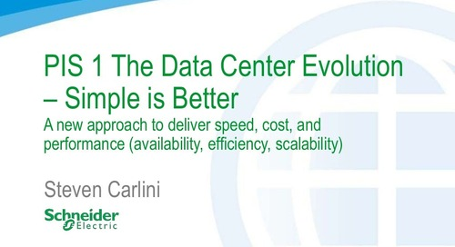 PIS 1 The Data Center Evolution - Simple is Better