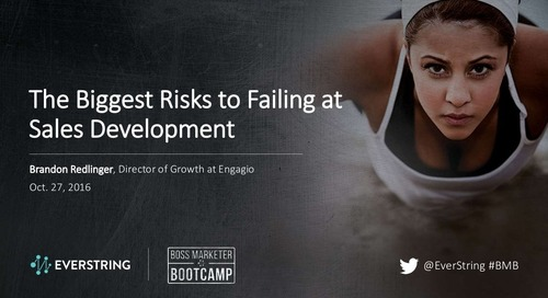 The Biggest Risks to Failing at Sales Development