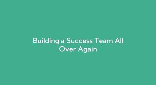 Building a Success Team All Over Again