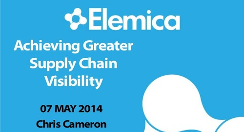 "reveal2014 Technology Breakout – Chris Cameron, Elemica: ""Achieving Greater Supply Chain Visibility"""
