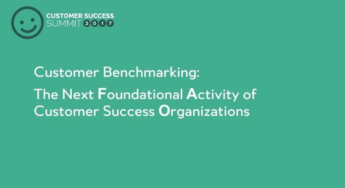 Customer Benchmarking:  The Next Foundational Activity of Customer Success Organizations