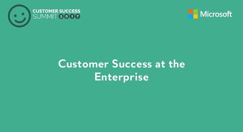 Customer Success at the Enterprise