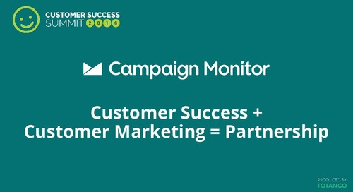 Customer Success + Customer Marketing = Partnership