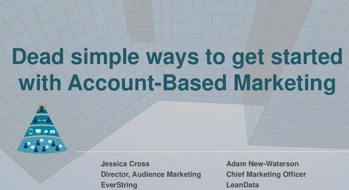 Dead Simple Ways to Get Started with Account-Based Marketing