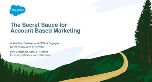 The Secret Sauce for ABM: Maximizing New Business & Lifetime Value  |  Engagio