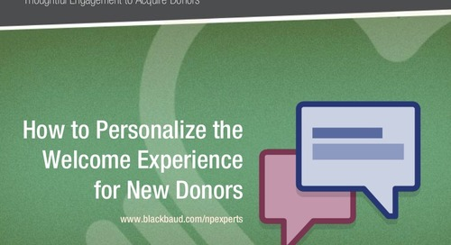 Donor Acquisition: How to Personalize and Automate the Experience for New Donors