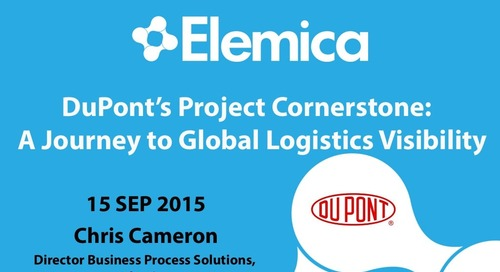"Ignite2015 EU Logistics Breakout ""DuPont's Project Cornerstone: A Journey to Global Logistics Visibility"" Slides"