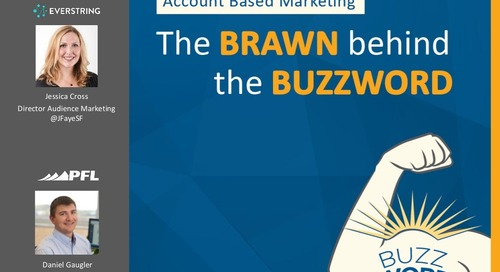 Account Based Marketing: The Brawn Behind the Buzzword