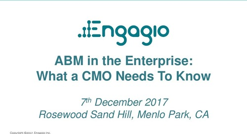 ABM in the Enterprise:  What a CMO Needs to Know  |  Engagio