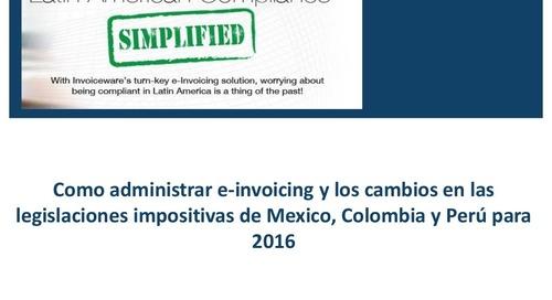 La Factura Electrónica en el 2016 en Mexico, Colombia y Perú