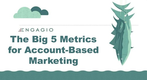 FlipMyFunnel - The Big 5 Metrics for Account Based Marketing