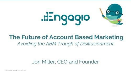 The Future of Account Based Marketing  |  Engagio & Imprivata
