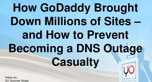 How GoDaddy Brought Down Millions of Sites – and How to Avoid Being a DNS Outage Casualty