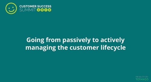 Going From Passively to Actively Managing the Customer Lifecycle