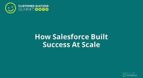 How Salesforce Built Success at Scale