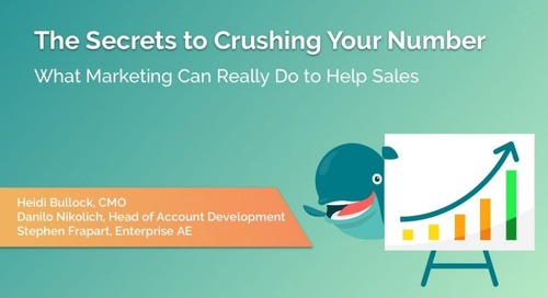 The Secrets To Crushing Your Number: What Marketing Can Really Do to Help Sales  |  Engagio