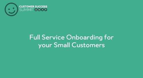 How to deliver a scalable enterprise onboarding experience to your smb customers