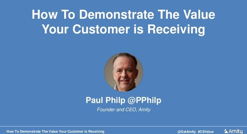 How To Demonstrate The Value Your Customer Is Receiving Webinar Slides