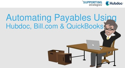How to Automate Payables Using Hubdoc, Bill.com and QuickBooks