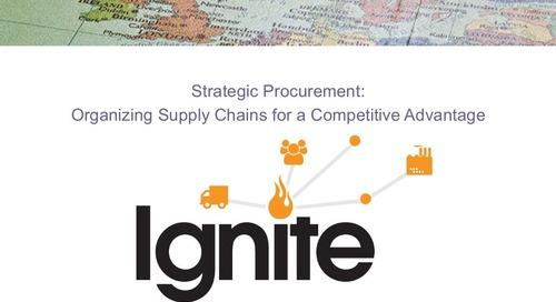 """Ignite2015 EU Gert van der Heijden- """"Strategic Procurement: Organizing Supply Chains for a Competitive Advantage"""" Slides"""
