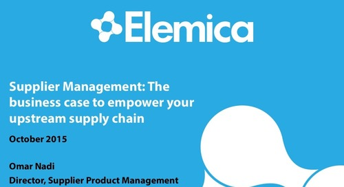 """Ignite 2015 NA Procurement Breakout Session - """"The Business Case to Empower Your Upstream Supply Chain"""""""