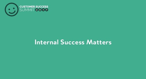 Internal Success Matters