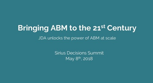 Bringing ABM to the 21st Century: JDA unlocks the power of ABM at scale