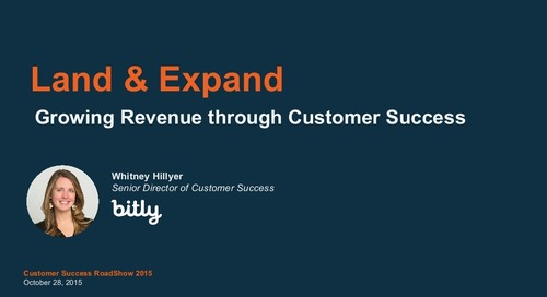 Land & Expand - Growing Revenue through Customer Success