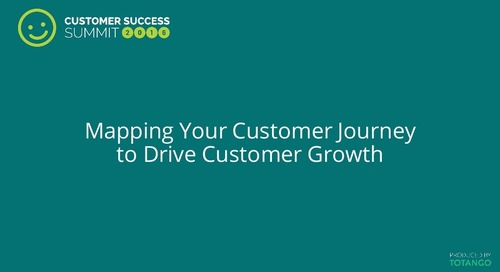 Mapping Your Customer Journey to Drive Customer Growth