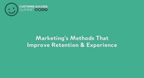 Marketing's Methods that Improve Retention & Experience