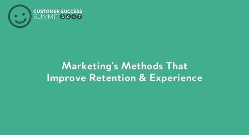 Marketing's Methods that Improve Retention & Experience
