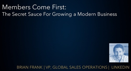Members Come First: The Secret Sauce for Growing a Modern Business