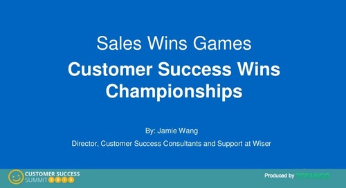 SALES WINS GAMES, CUSTOMER SUCCESS WINS CHAMPIONSHIPS