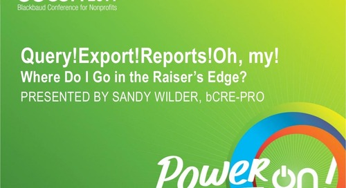 Queries, Exports, Reports: Where to go in The Raiser's Edge