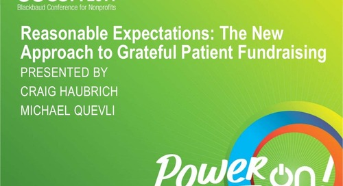Reasonable Expectations: The New Approach to Grateful Patients