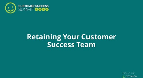 Retaining Your Customer Success Team