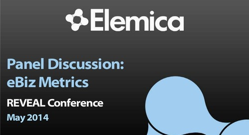 """reveal2014 NA Fulfillment Breakout – Hosted by Rick Bushnell, Elemica: """"Panel Discussion: eBiz Metrics"""""""