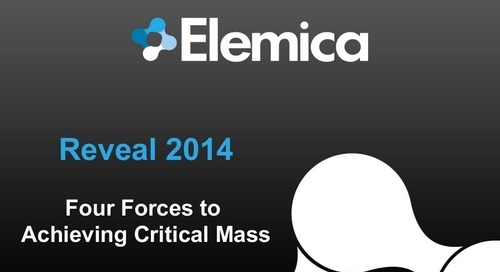 "reveal2014 Technology Breakout – Arun Samuga, Elemica: ""The Four Forces to Achieving Critical Mass"""