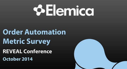 "reveal2014 Fulfillment Breakout – Gary Neights, Elemica: ""Demand-Side Order Automation Metrics"""
