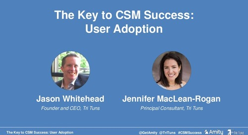 The Key to CSM Success: User Adoption Webinar Slides